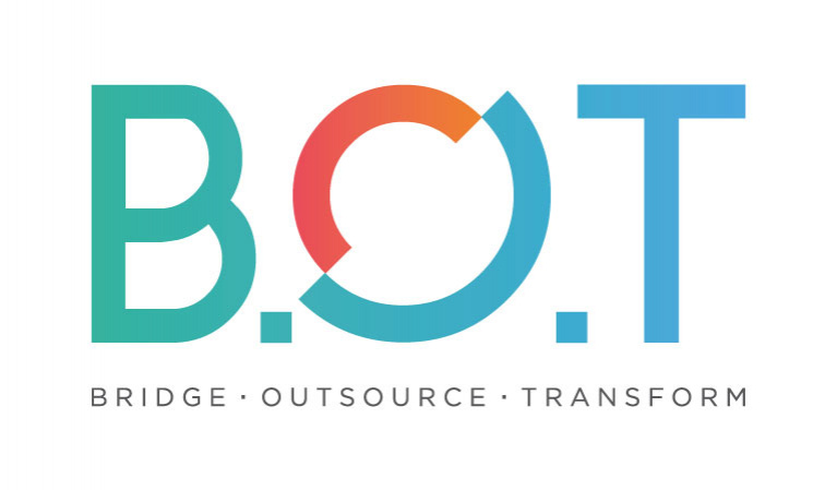 Bridge. Outsource. Transform (B.O.T)